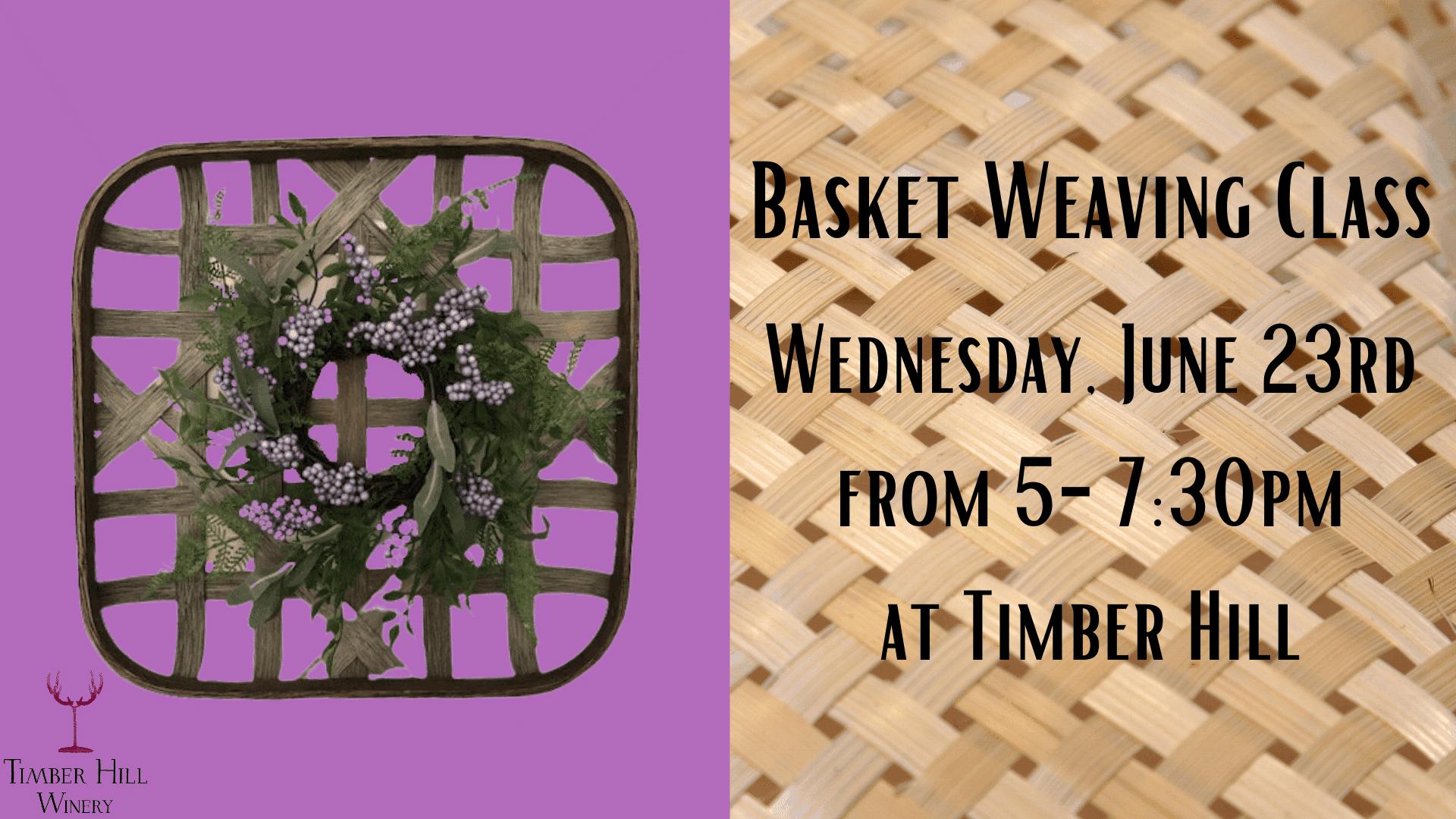 Basket Weaving Class