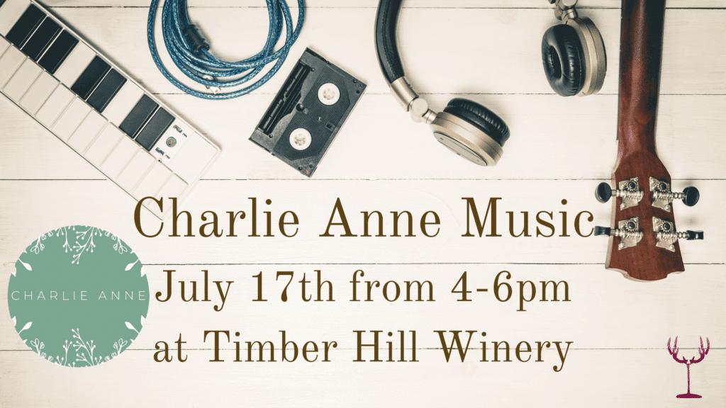 Charlie Anne Music July 17th