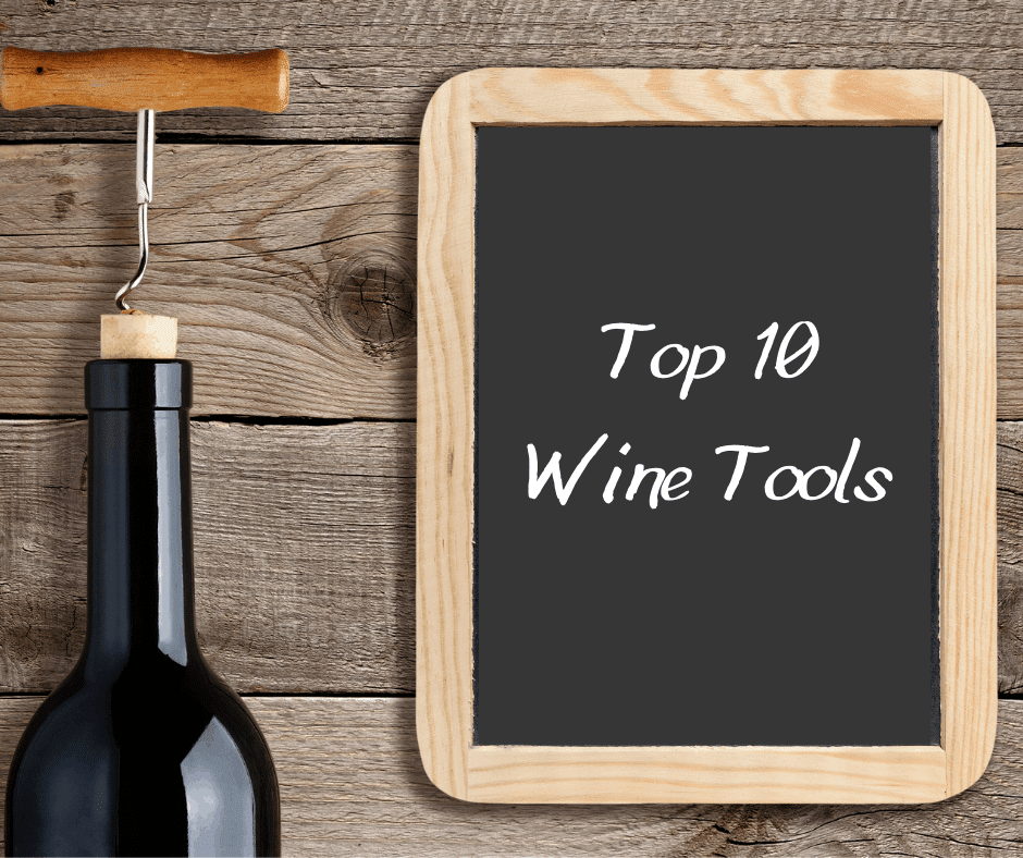 Top 10 Wine Tools