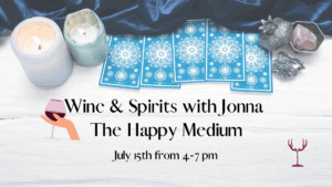 Wine & Spirits with Jonna The Happy Medium