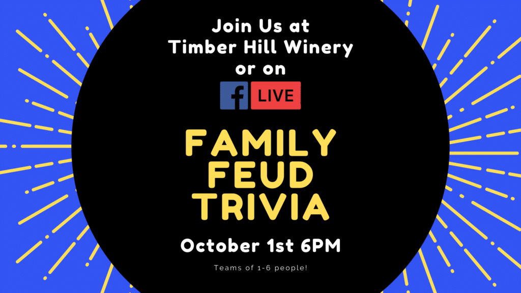 Family Feud Trivia at Timber Hill Winery