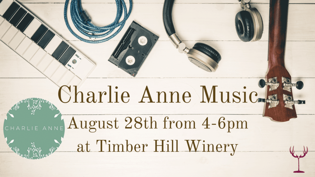 Charlie Anne Music August at Timber Hill Winery