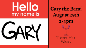 August 29th Gary the Band at Timber Hill Winery