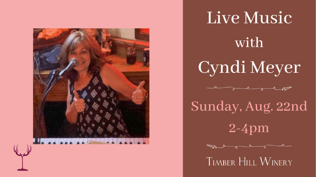 Live Music with Cyndi Meyer at Timber Hill Winery