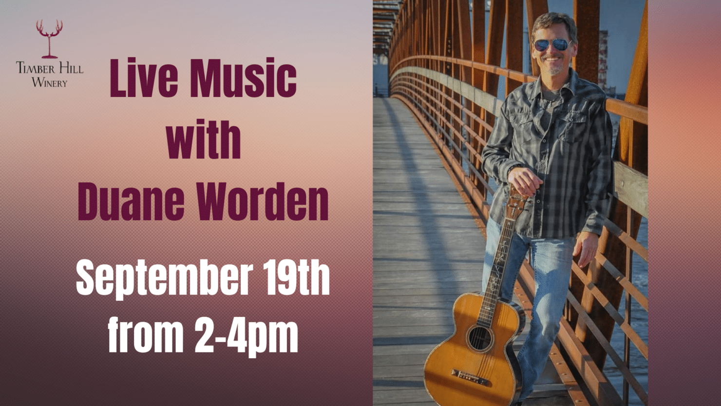 Live Music with Duane Worden at Timber Hill Winery