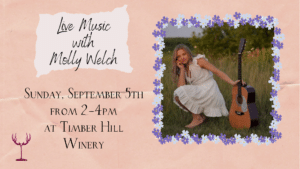 Molly Welch September 5th at Timber Hill Winery