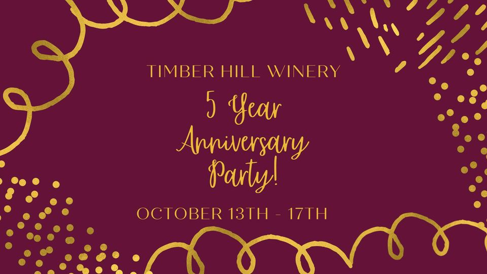 5 Year Anniversary Party Event at Timber Hill Winery Milton, WI